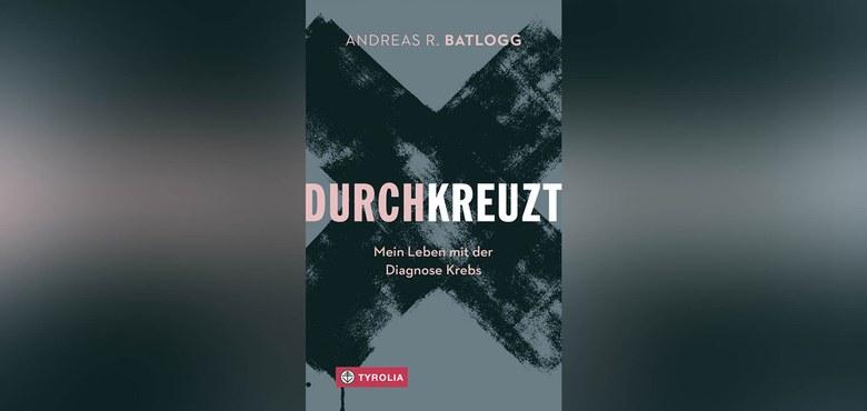 Buchpräsentation: Andreas R. Batlogg - Durchkreuzt