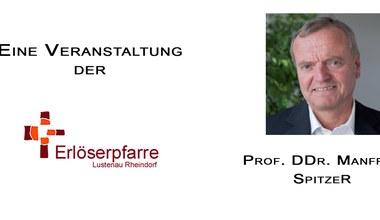 Teaserbild für den Artikel Vortrag und Diskussion mit Prof. DDr. Manfred Spitzer