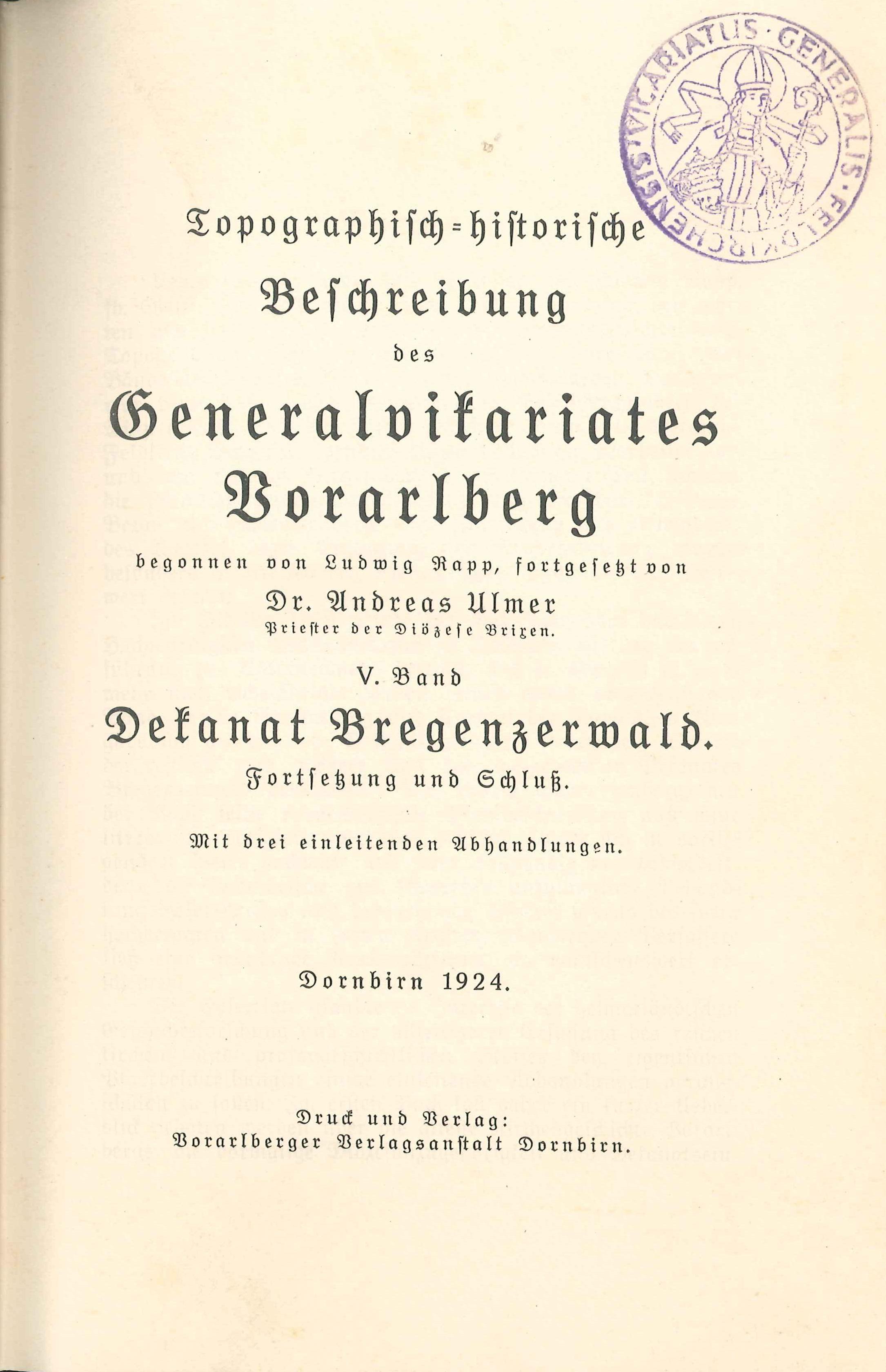 Topographisch-historische Beschreibung des Generalvikariates Feldkirch von Andreas Ulmer