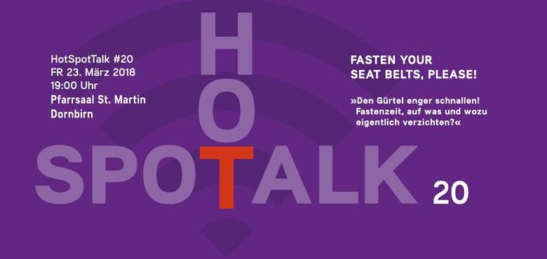 """Hot-Spot-Talk  #20 - """"Fasten your seat belts, please!"""""""