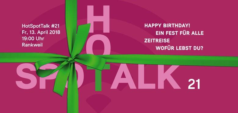 Hot-Spot-Talk  #21 - Happy Birthday!