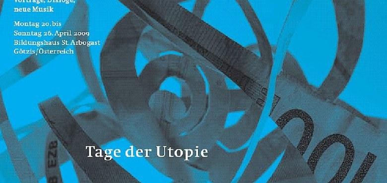 """""""Tage der Utopie"""" auch 2009 wieder Publikumsmagnet"""