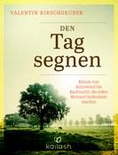 Cover: Den Tag segnen