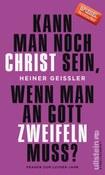 Cover: Kann man noch Christ sein ..