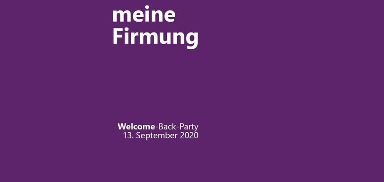 Firmung 2020 | Welcome-Back-Party